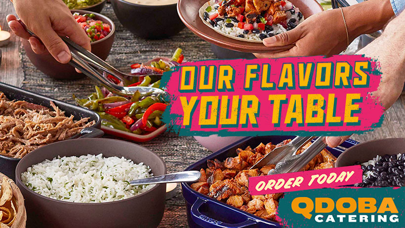 Qdoba West Virginia Catering Easy Ordering and Delivery Banner