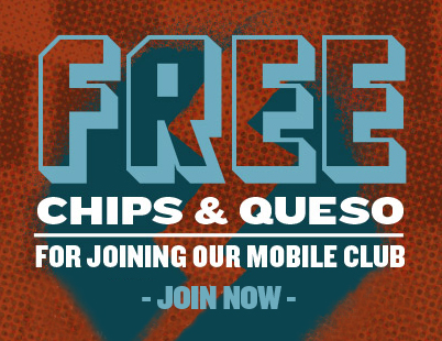 Free Chips and Queso - Sign Up For The Qdoba WV Mobile Club